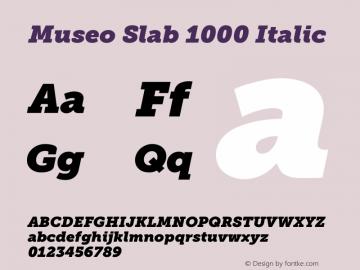 Museo Slab 1000 Italic Version 1.071; Fonts for Free; vk.com/fontsforfree图片样张