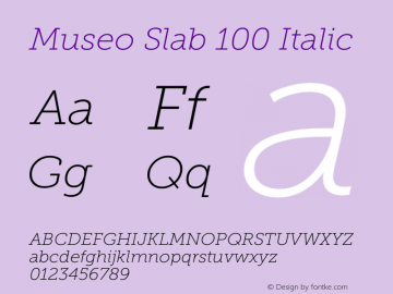 Museo Slab 100 Italic Version 1.000; Fonts for Free; vk.com/fontsforfree图片样张