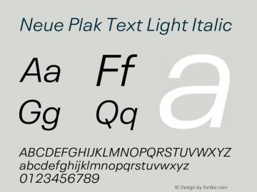 Neue Plak Text Light Italic Version 1.00, build 10, s3图片样张