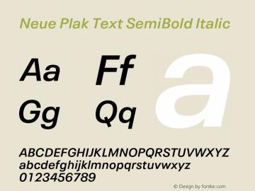 Neue Plak Text SemiBold Italic Version 1.00, build 10, s3图片样张