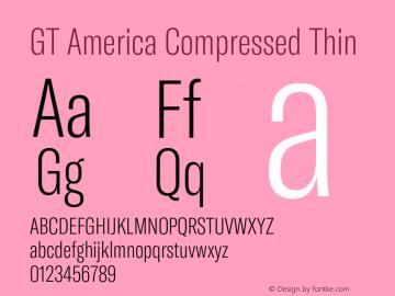 GTAmerica-CompressedThin Version 1.003;PS 001.003;hotconv 1.0.88;makeotf.lib2.5.64775图片样张