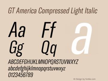 GTAmerica-CompressedLightItalic Version 1.003;PS 001.003;hotconv 1.0.88;makeotf.lib2.5.64775图片样张