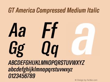 GTAmerica-CompressedMediumItalic Version 1.003;PS 001.003;hotconv 1.0.88;makeotf.lib2.5.64775图片样张