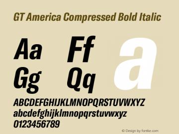 GTAmerica-CompressedBoldItalic Version 1.003;PS 001.003;hotconv 1.0.88;makeotf.lib2.5.64775图片样张