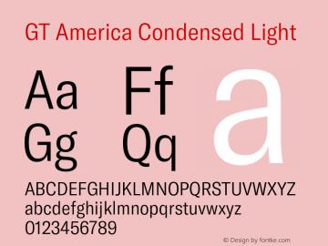 GTAmerica-CondensedLight Version 1.003;PS 001.003;hotconv 1.0.88;makeotf.lib2.5.64775图片样张