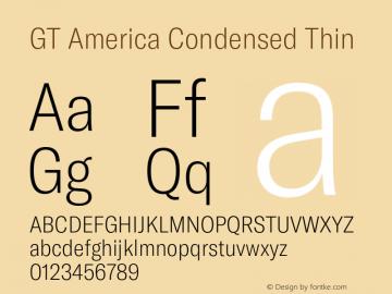 GTAmerica-CondensedThin Version 1.003;PS 001.003;hotconv 1.0.88;makeotf.lib2.5.64775图片样张
