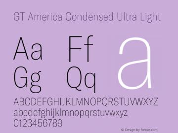 GTAmerica-CondensedUltraLight Version 1.003;PS 001.003;hotconv 1.0.88;makeotf.lib2.5.64775图片样张