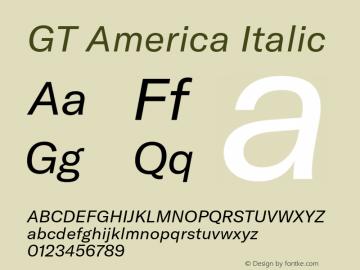 GTAmerica-RegularItalic Version 1.003;PS 001.003;hotconv 1.0.88;makeotf.lib2.5.64775图片样张