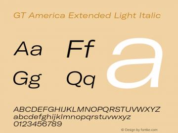 GTAmerica-ExtendedLightItalic Version 1.003;PS 001.003;hotconv 1.0.88;makeotf.lib2.5.64775图片样张