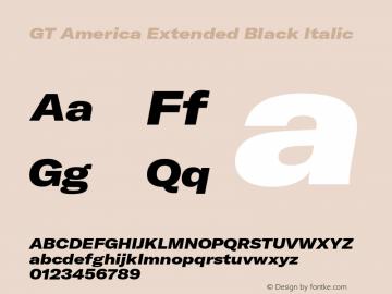 GTAmerica-ExtendedBlackItalic Version 1.003;PS 001.003;hotconv 1.0.88;makeotf.lib2.5.64775图片样张