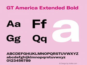 GTAmerica-ExtendedBold Version 1.003;PS 001.003;hotconv 1.0.88;makeotf.lib2.5.64775图片样张
