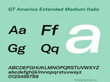 GTAmerica-ExtendedMediumItalic Version 1.003;PS 001.003;hotconv 1.0.88;makeotf.lib2.5.64775图片样张