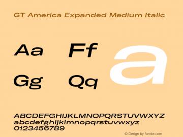 GTAmerica-ExpandedMediumItalic Version 1.003;PS 001.003;hotconv 1.0.88;makeotf.lib2.5.64775图片样张