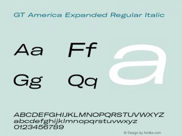 GTAmerica-ExpandedRegularItalic Version 1.003;PS 001.003;hotconv 1.0.88;makeotf.lib2.5.64775图片样张