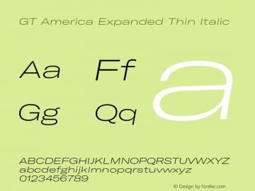 GTAmerica-ExpandedThinItalic Version 1.003;PS 001.003;hotconv 1.0.88;makeotf.lib2.5.64775图片样张