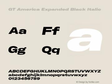 GTAmerica-ExpandedBlackItalic Version 1.003;PS 001.003;hotconv 1.0.88;makeotf.lib2.5.64775图片样张