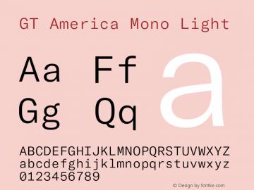 GTAmericaMono-Light Version 1.003;PS 001.003;hotconv 1.0.88;makeotf.lib2.5.64775图片样张