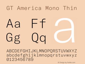 GTAmericaMono-Thin Version 1.003;PS 001.003;hotconv 1.0.88;makeotf.lib2.5.64775图片样张