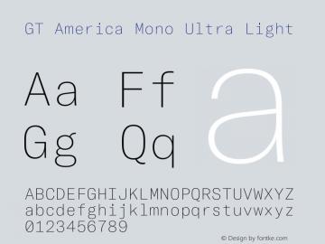 GTAmericaMono-UltraLight Version 1.003;PS 001.003;hotconv 1.0.88;makeotf.lib2.5.64775图片样张