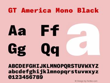 GTAmericaMono-Black Version 1.003;PS 001.003;hotconv 1.0.88;makeotf.lib2.5.64775图片样张