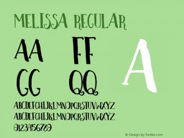 Melissa-Regular Version 1.000;PS 001.000;hotconv 1.0.88;makeotf.lib2.5.64775图片样张
