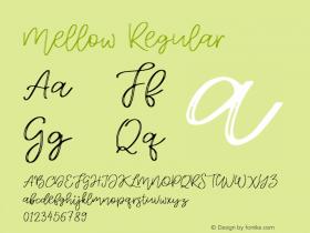 Mellow Regular Version 1.000;PS 001.000;hotconv 1.0.88;makeotf.lib2.5.64775图片样张
