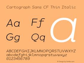 CartographSansCF-ThinItalic Version 1.000;PS 001.000;hotconv 1.0.88;makeotf.lib2.5.64775图片样张