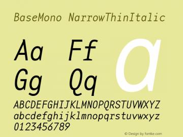 BaseMonoNarrowThinItalic Version 001.000图片样张
