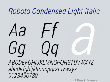 Roboto Condensed Light Italic Version 1.200311; 2013 Font Sample