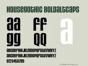 HouseGothic-BoldAltCaps Version 001.000图片样张