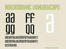 HouseGothic-LightAltCaps Version 001.000图片样张