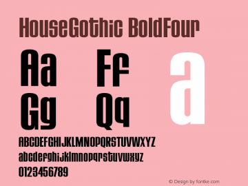 HouseGothic-BoldFour Version 001.000图片样张