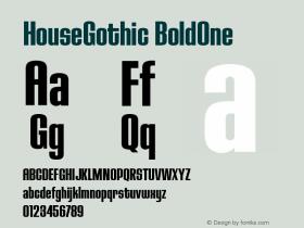 HouseGothic-BoldOne Version 001.000图片样张
