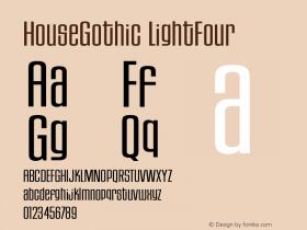 HouseGothic-LightFour Version 001.000图片样张