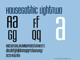 HouseGothic-LightTwo Version 001.000图片样张