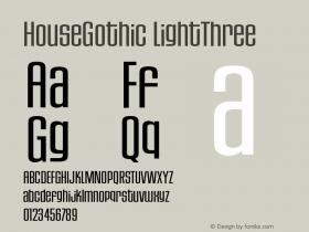 HouseGothic-LightThree Version 001.000图片样张