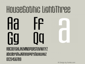 HouseGothic-LightThree Version 001.000图片样张