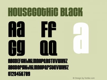 HouseGothic-Black Version 001.000图片样张