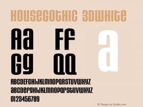 HouseGothic-3DWhite Version 001.000图片样张