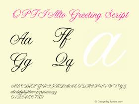 OPTIAltoGreeting-Script Version 001.000 Font Sample
