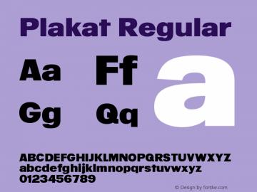 Plakat Regular Version 1.200;PS 001.200;hotconv 1.0.88;makeotf.lib2.5.64775图片样张