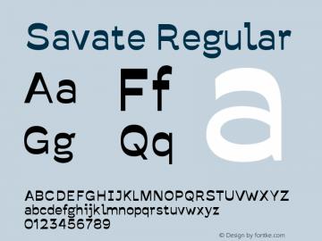 Savate Regular Version 0.000;PS 0.0;hotconv 1.0.72;makeotf.lib2.5.5900 DEVELOPMENT图片样张