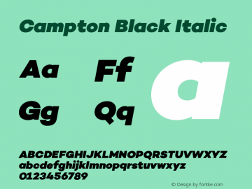 Campton Black Italic Version 1.000;PS 001.000;hotconv 1.0.70;makeotf.lib2.5.58329图片样张