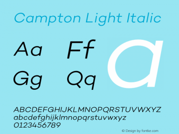 Campton Light Italic Version 1.000;PS 001.000;hotconv 1.0.70;makeotf.lib2.5.58329图片样张