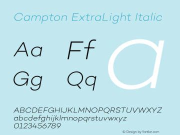 Campton ExtraLight Italic Version 1.000;PS 001.000;hotconv 1.0.70;makeotf.lib2.5.58329图片样张