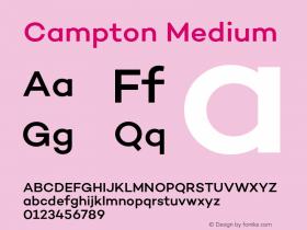 Campton Medium Version 1.000;PS 001.000;hotconv 1.0.70;makeotf.lib2.5.58329图片样张