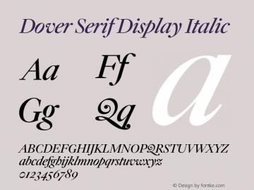 DoverSerifDisplay-Italic Version 1.1 | wf-rip DC20180410图片样张