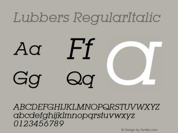 Lubbers RegularItalic 1.0 Mon Nov 06 08:54:56 1995 Font Sample