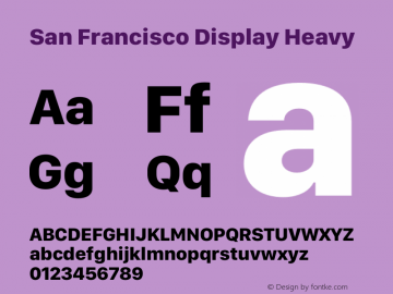 San Francisco Display Heavy Version 1.00;May 29, 2018;FontCreator 11.5.0.2427 64-bit图片样张