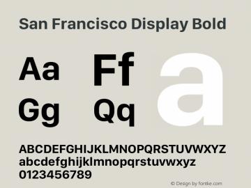 San Francisco Display Bold Version 1.00;May 29, 2018;FontCreator 11.5.0.2427 64-bit图片样张